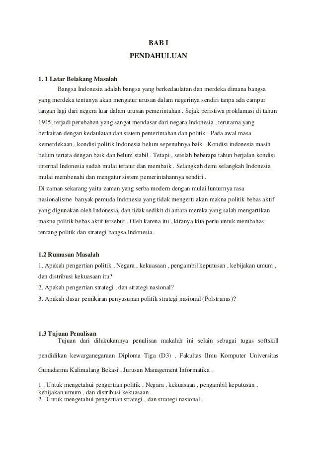 BAB I PENDAHULUAN 1. 1 Latar Belakang Masalah Bangsa Indonesia adalah bangsa yang berkedaulatan dan merdeka dimana bangsa ...