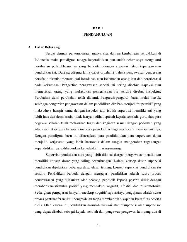 1 BAB I PENDAHULUAN A. Latar Belakang Sesuai dengan perkembangan masyarakat dan perkembangan pendidikan di Indonesia maka ...
