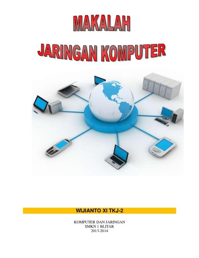 WIJIANTO XI TKJ-2 KOMPUTER DAN JARINGAN SMKN 1 BLITAR 2013-2014