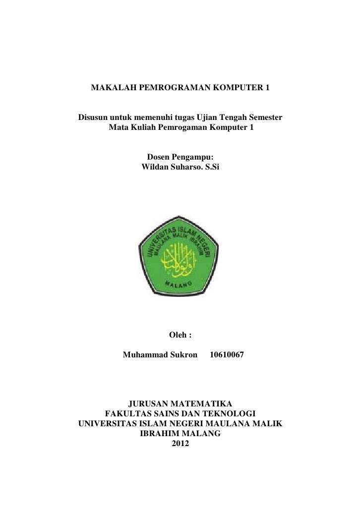 MAKALAH PEMROGRAMAN KOMPUTER 1Disusun untuk memenuhi tugas Ujian Tengah Semester        Mata Kuliah Pemrogaman Komputer 1 ...