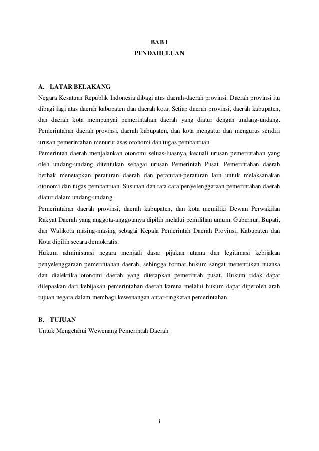 i BAB I PENDAHULUAN A. LATAR BELAKANG Negara Kesatuan Republik Indonesia dibagi atas daerah-daerah provinsi. Daerah provin...