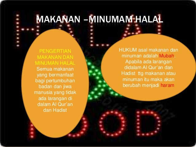 Makanan Dan Minuman Yang Halal Dan Yang Haram