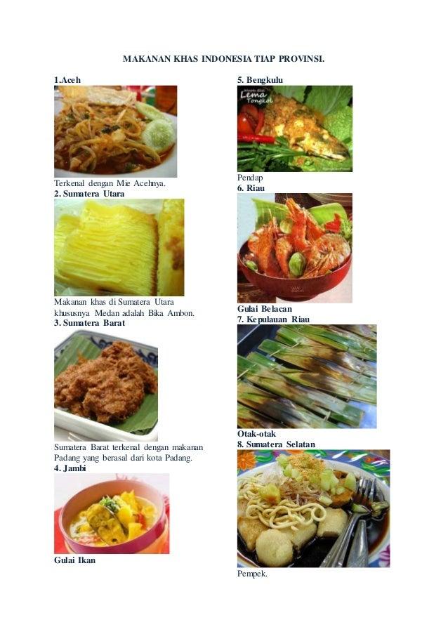 Makanan Khas Indonesia Tiap Provinsi Di Indonesia
