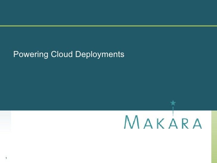 Powering Cloud Deployments