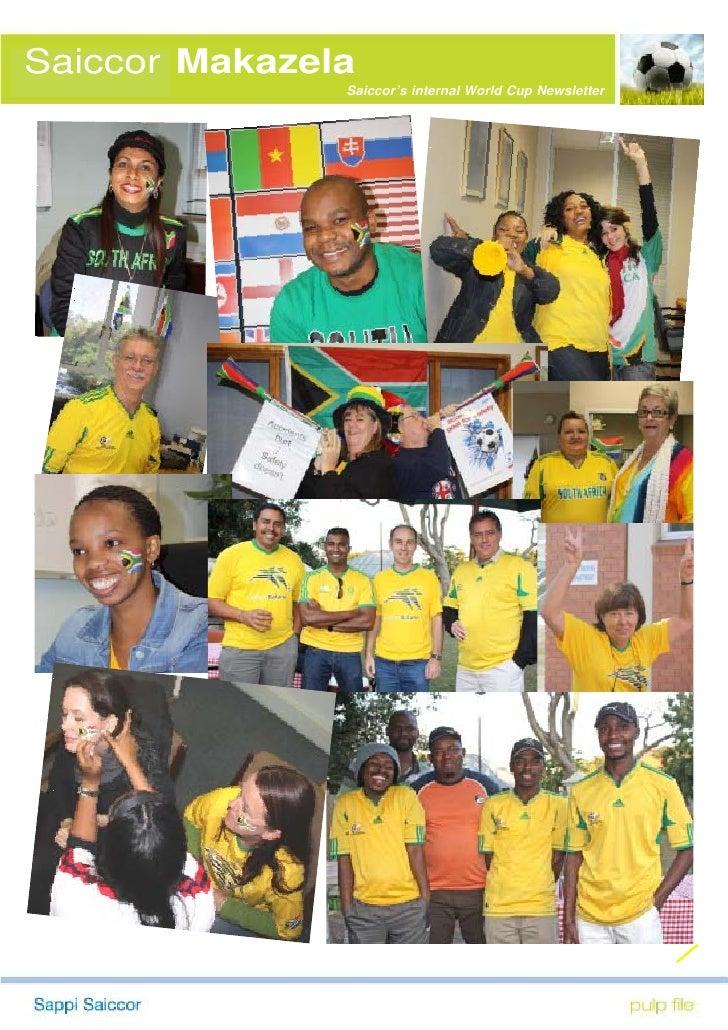 Saiccor Makazela                Saiccor's internal World Cup Newsletter