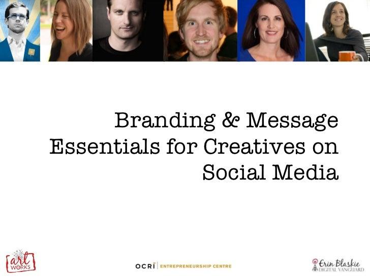 Branding & Message Essentials for Creatives on Social Media