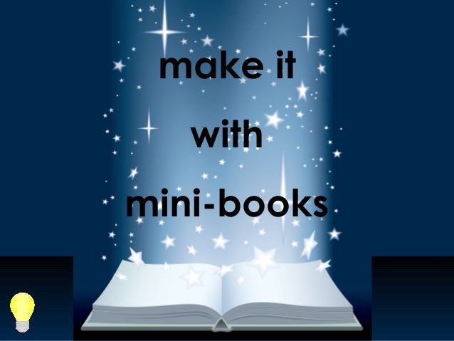 make it   withmini-books