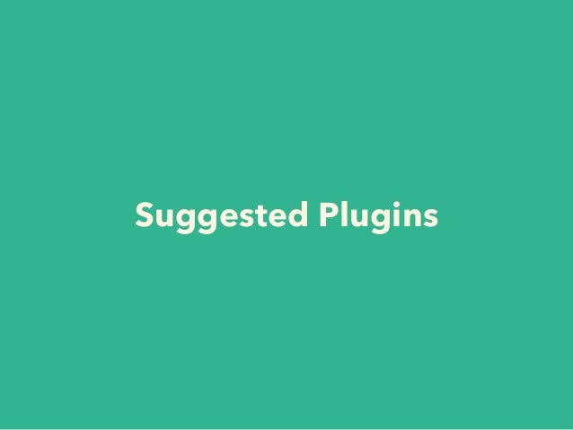 Suggested Plugins