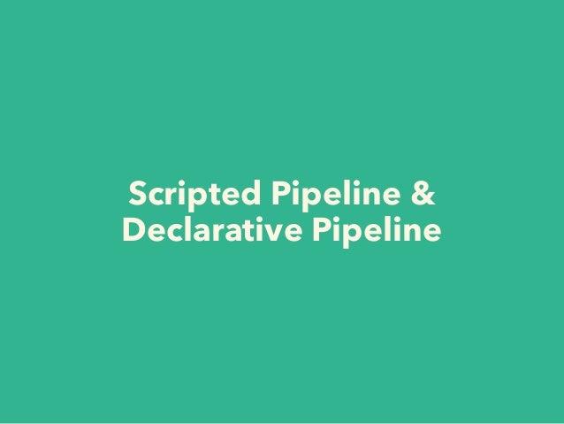 Declarative Pipeline Examples