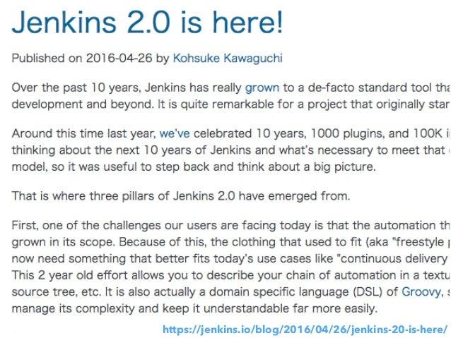 https://jenkins.io/blog/2016/04/26/jenkins-20-is-here/