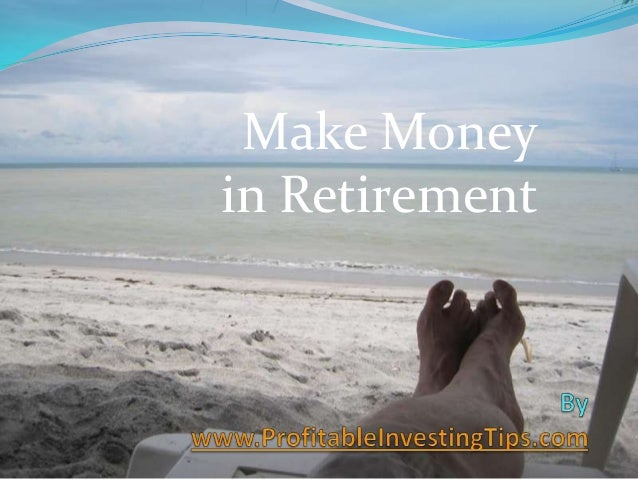 Make Money in Retirement