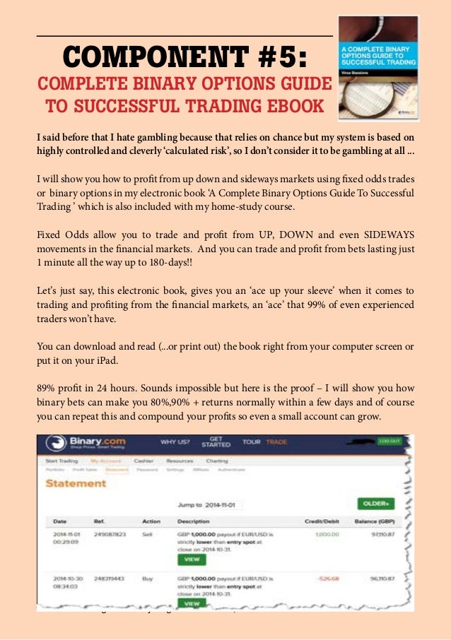 Binary option trading can be a good thing when you have knowledge
