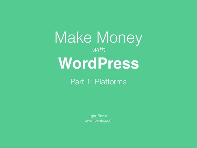 how to make money wordpress site