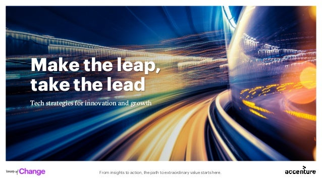 From insights to action, the path to extraordinary value starts here. Make the leap, take the lead Tech strategies for inn...