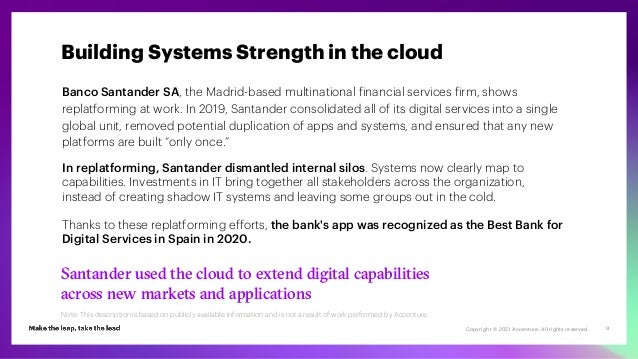 Copyright © 2021 Accenture. All rights reserved. 9 Banco Santander SA, the Madrid-based multinational financial services f...