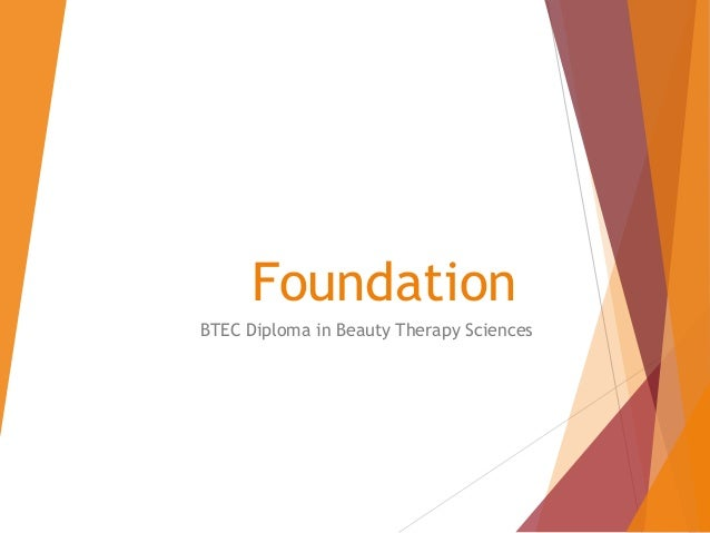 Foundation BTEC Diploma in Beauty Therapy Sciences