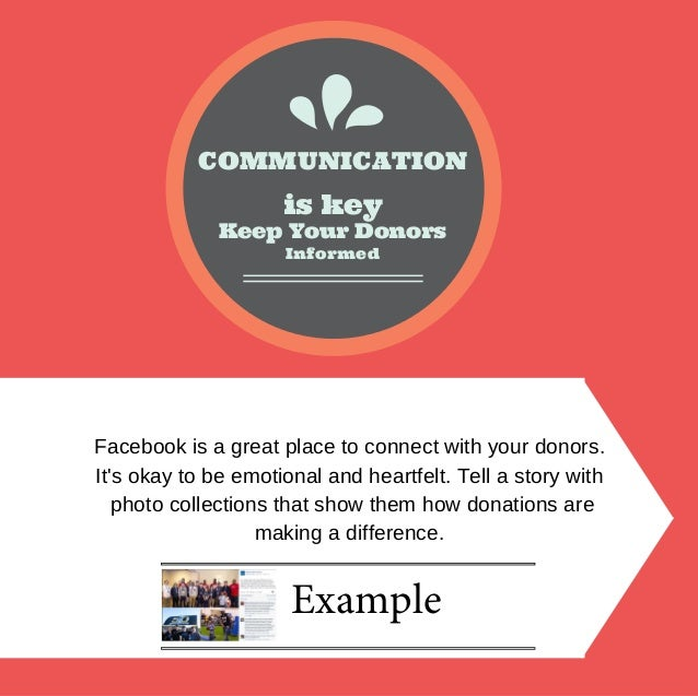 Keep Your Donors is key COMMUNICATION Informed Facebookisagreatplacetoconnectwithyourdonors. It'sokaytobeemot...