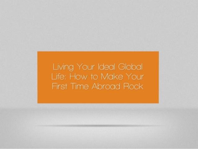 Make Your First Time Abroad Rock