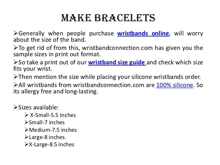 Make your own silicone wristbands Slide 3