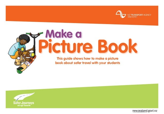 Make a Picture BookThis guide shows how to make a picture book about safer travel with your students