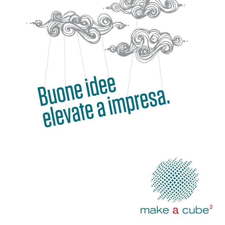 make a cube _ buone idee elevate a impresa