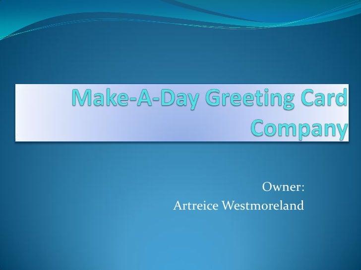 Owner: Artreice Westmoreland