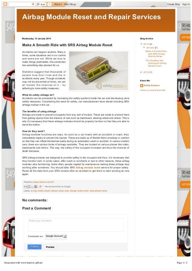 Share  0  More  NextBlog»  CreateBlog  SignIn  AirbagModuleResetandRepairServices Wednesday,15January2014  Blo...
