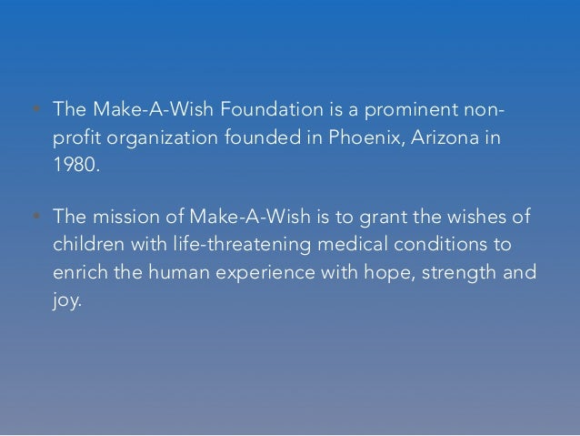 make a wish foundation 2 essay Free make a wish foundation article - s - make a wish foundation information at ezineseekercom fountainhead essay scholarship by ayn rand foundation by.