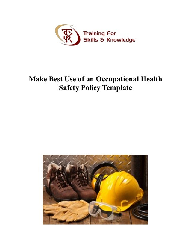 make best use of an occupational health safety policy template 1 638jpgcb1479210529