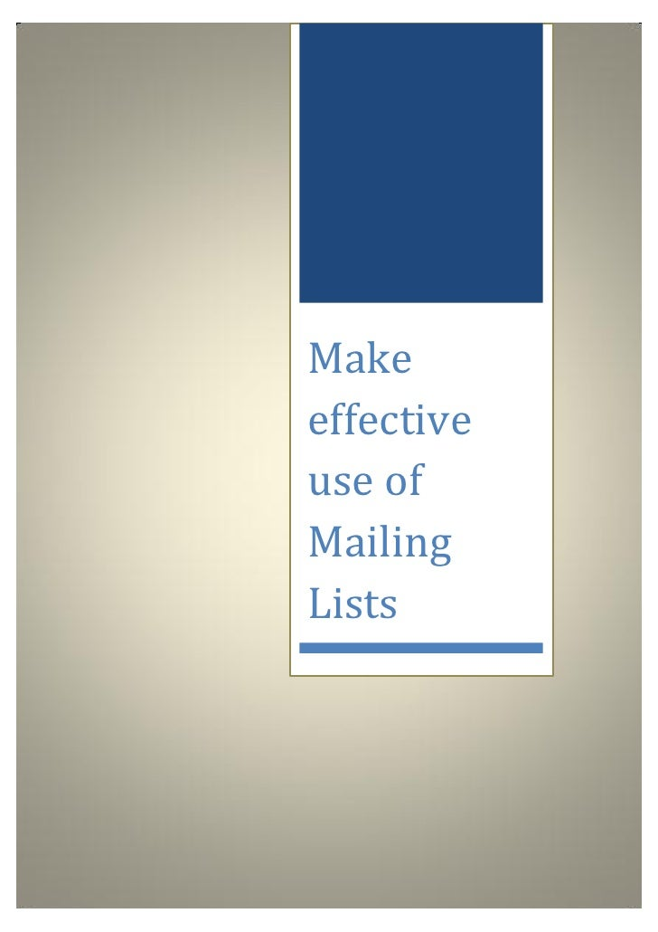 Makeeffectiveuse ofMailingLists