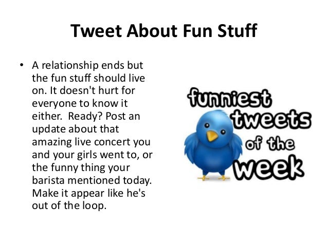 Things to tweet to make your ex jealous