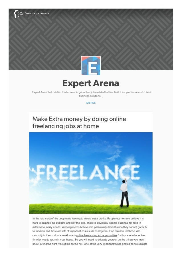 Expert Arena Expert Arena help skilled freelancers to get online jobs related to their field. Hire professionals for best ...