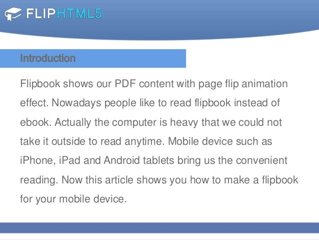 Make flip books for mobile devices with smoothly touch support