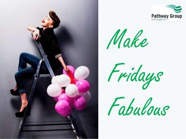 Make Fridays Fabulous