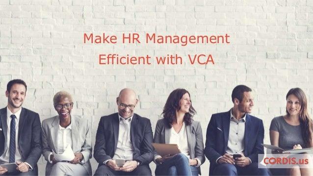 Make HR Management Efficient With VCA
