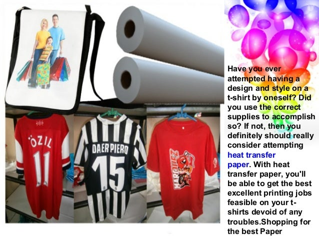 Make Incredible T Shirts With Heat Transfer Paper