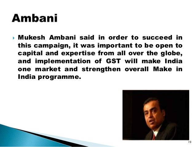  Mukesh Ambani said in order to succeed in this campaign, it was important to be open to capital and expertise from all o...
