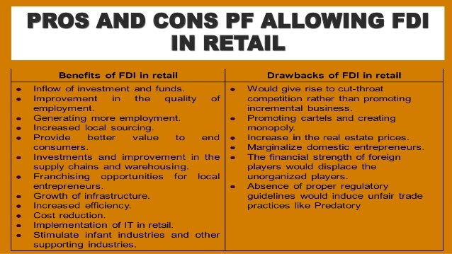 pros and cons of fdi in retail marketing essay High quality qualified writers will work will help you with your paper.