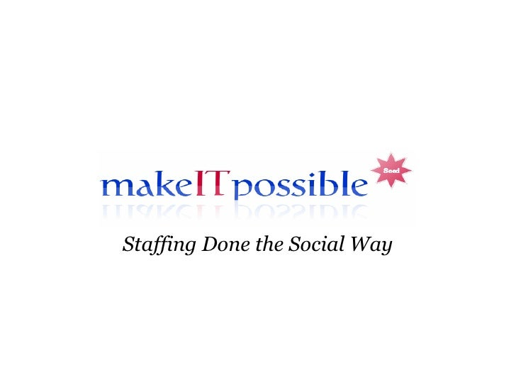 Staffing Done the Social Way