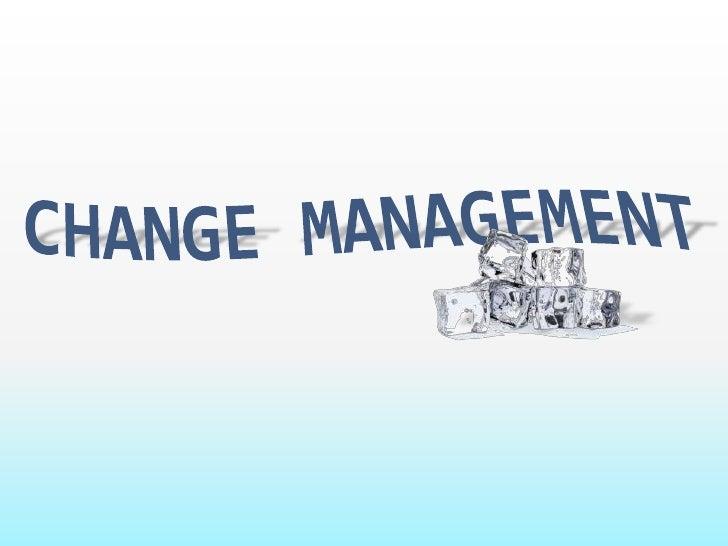 Change Management<br />