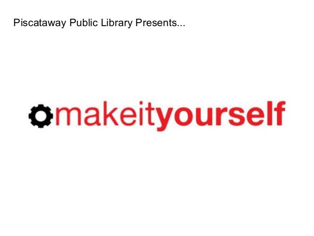 Piscataway Public Library Presents...