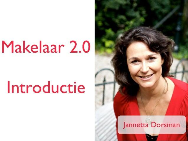Makelaar 2.0 Introductie Jannetta Dorsman