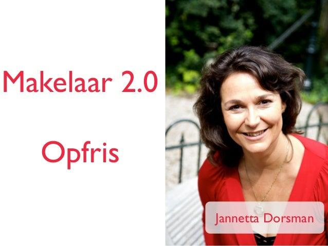 Makelaar 2.0 ! Opfris Jannetta Dorsman