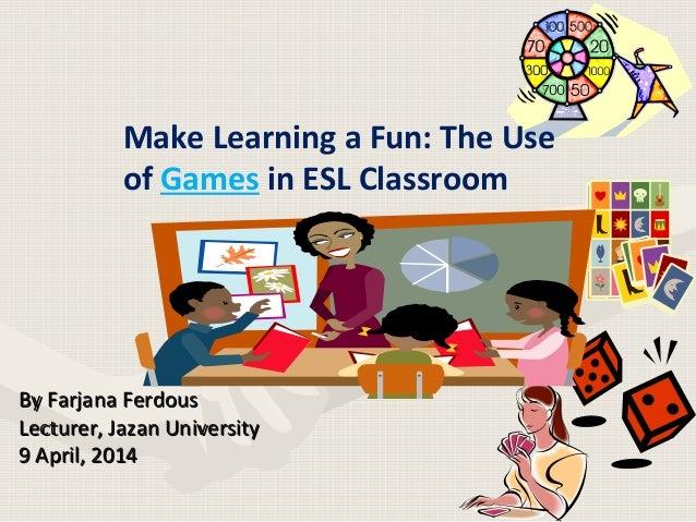 By Farjana FerdousBy Farjana Ferdous Lecturer, Jazan UniversityLecturer, Jazan University 9 April, 20149 April, 2014 Make ...