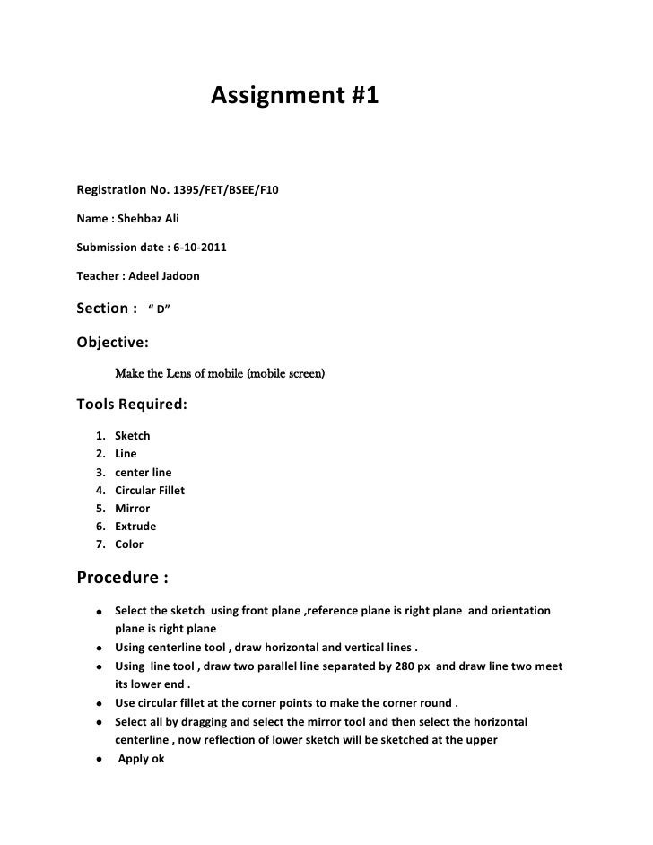 Assignment #1Registration No. 1395/FET/BSEE/F10Name : Shehbaz AliSubmission date : 6-10-2011Teacher : Adeel JadoonSection ...