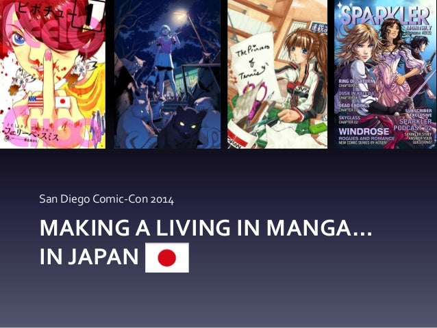 MAKING A LIVING IN MANGA… IN JAPAN San Diego Comic-Con 2014