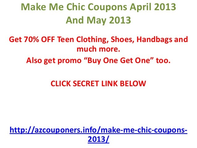 Make Me Chic Promo Codes. Go to fonodeqajebajof.gq + active Make Me Chic promo codes and discounts as of November Free fonodeqajebajof.gq coupons verified to .