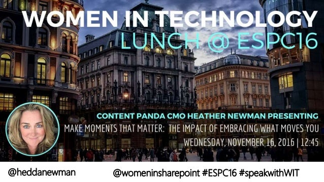 @heddanewman @womeninsharepoint #ESPC16 #speakwithWIT