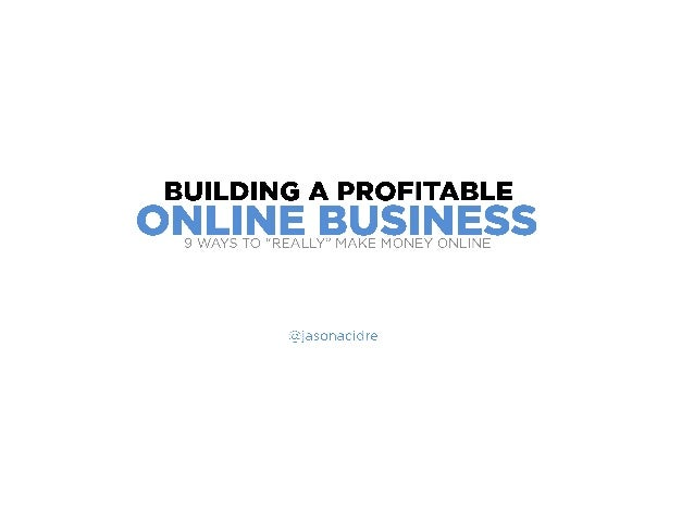 9 Ways to Really Make Money Online