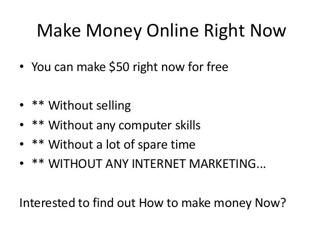 how to make money right now online free make money online right now 2278
